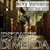 Estate Di Merda (feat. Nick Valvy)
