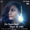 Ishqan De Lekhe - Aa Chak Challa (Cover Version)