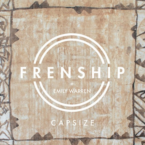 Download Capsize by FRENSHIP Mp3 Download MP3
