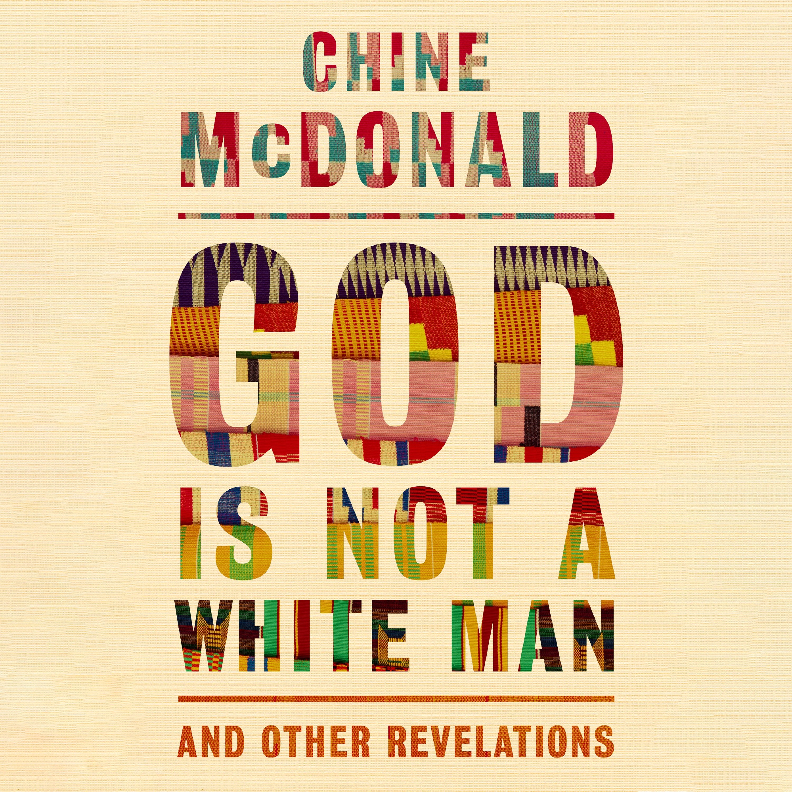 GOD IS NOT A WHITE MAN by Chine McDonald, read by Chine McDonald - audiobook extract