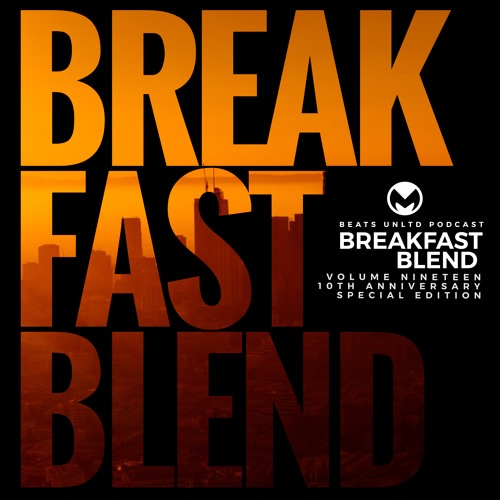 258 Breakfast Blend Volume Nineteen | 10th Anniversary Special Edition