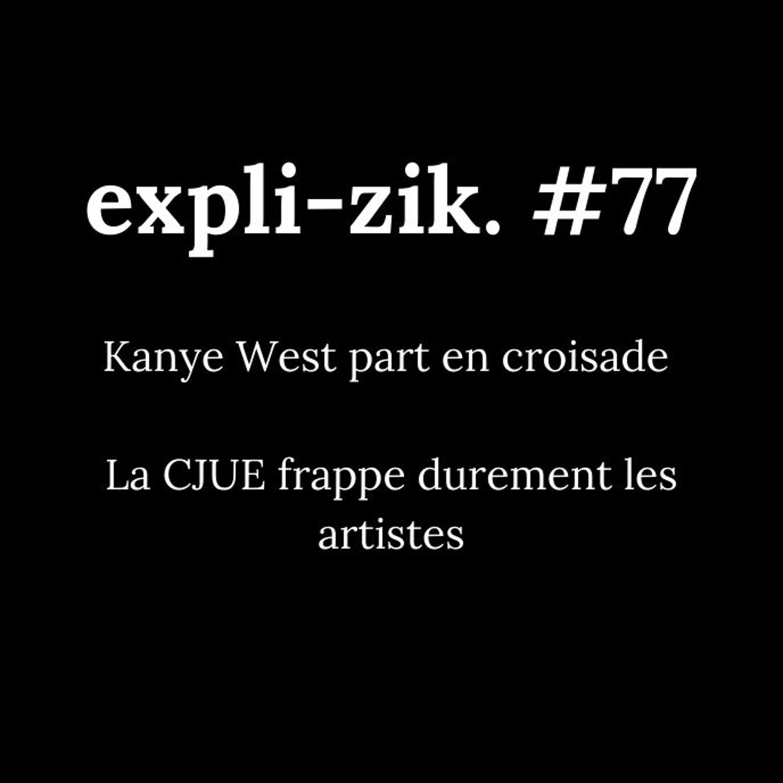 Kanye West part en croisade – La CJUE frappe durement les artistes