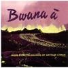 Bwana A
