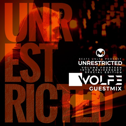 257 Unrestricted Volume Fourteen   10th Anniversary Special Edition   WOLFE Guest Mix