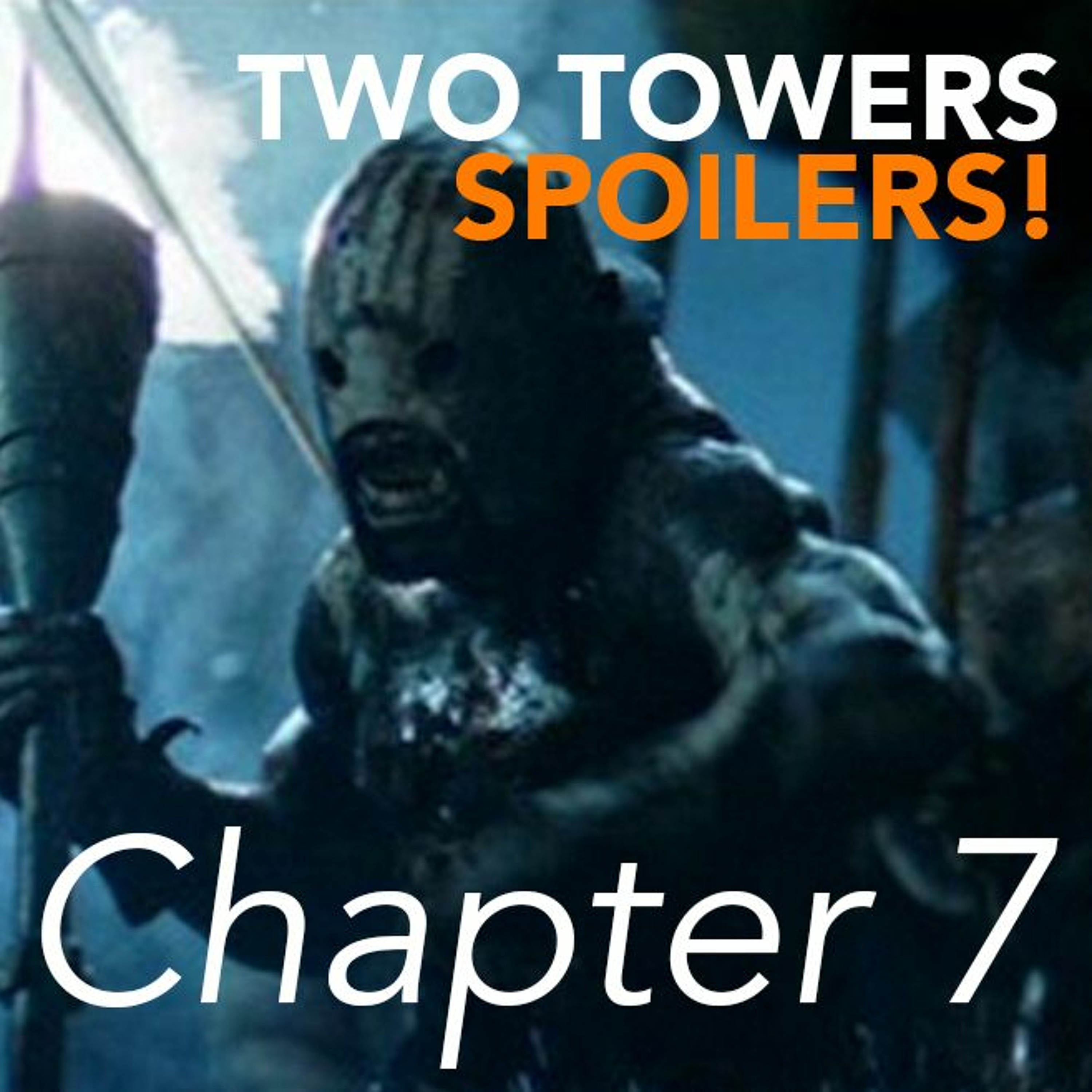 The Lord of the Rings: The Two Towers (2002) | Chapter 7 of 7 – Spoilers! #341