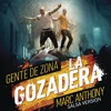 La Gozadera (Salsa Version) [feat. Marc Anthony]