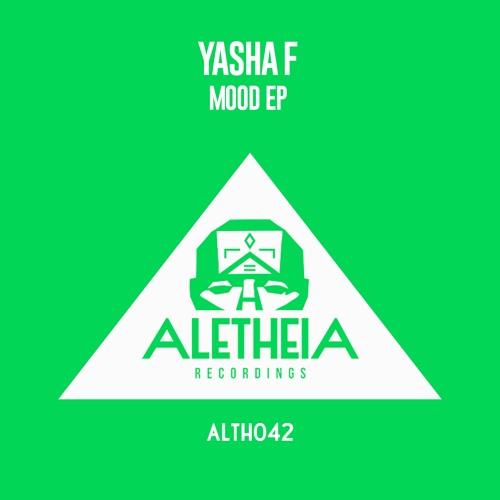 PREMIERE: Yasha F — Limit Mood (Original Mix) [Aletheia Recordings]