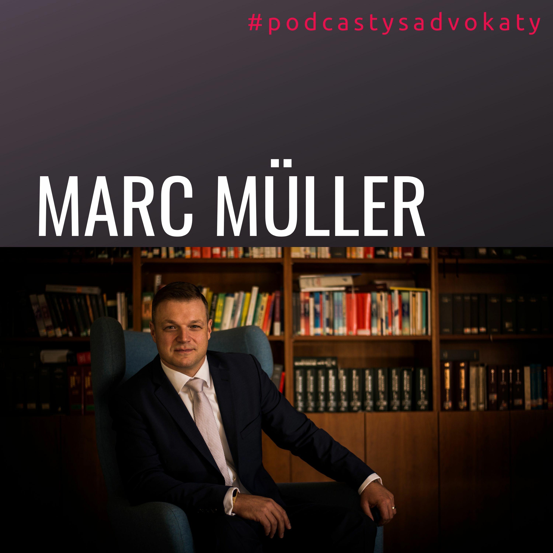 #podcastysadvokaty 10 - Marc Müller, bpv Braun Partners