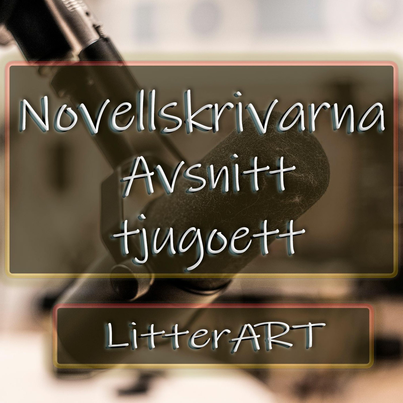 Novellskrivarna: Avsnitt 21 - LitterART Gästabud 2020
