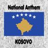 Kosovo - Evropa - Hymni i Republikës së Kosovës - Kosovan National Anthem (Europe - National Anthem of the Republic of Kosovo)