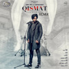 Qismat Remix