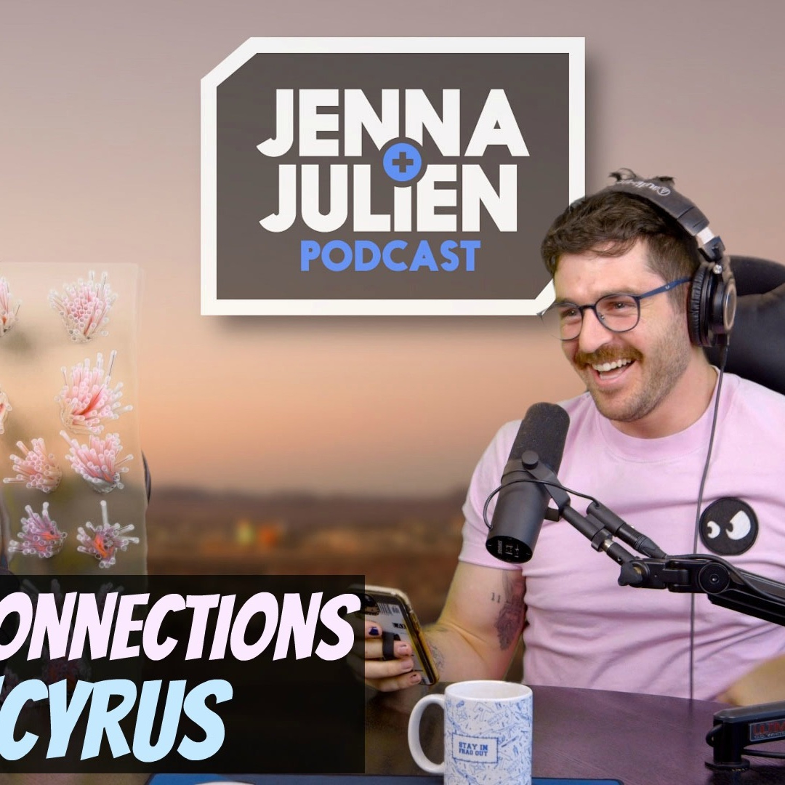 Podcast #284 - Missed Connections w/ JCyrus