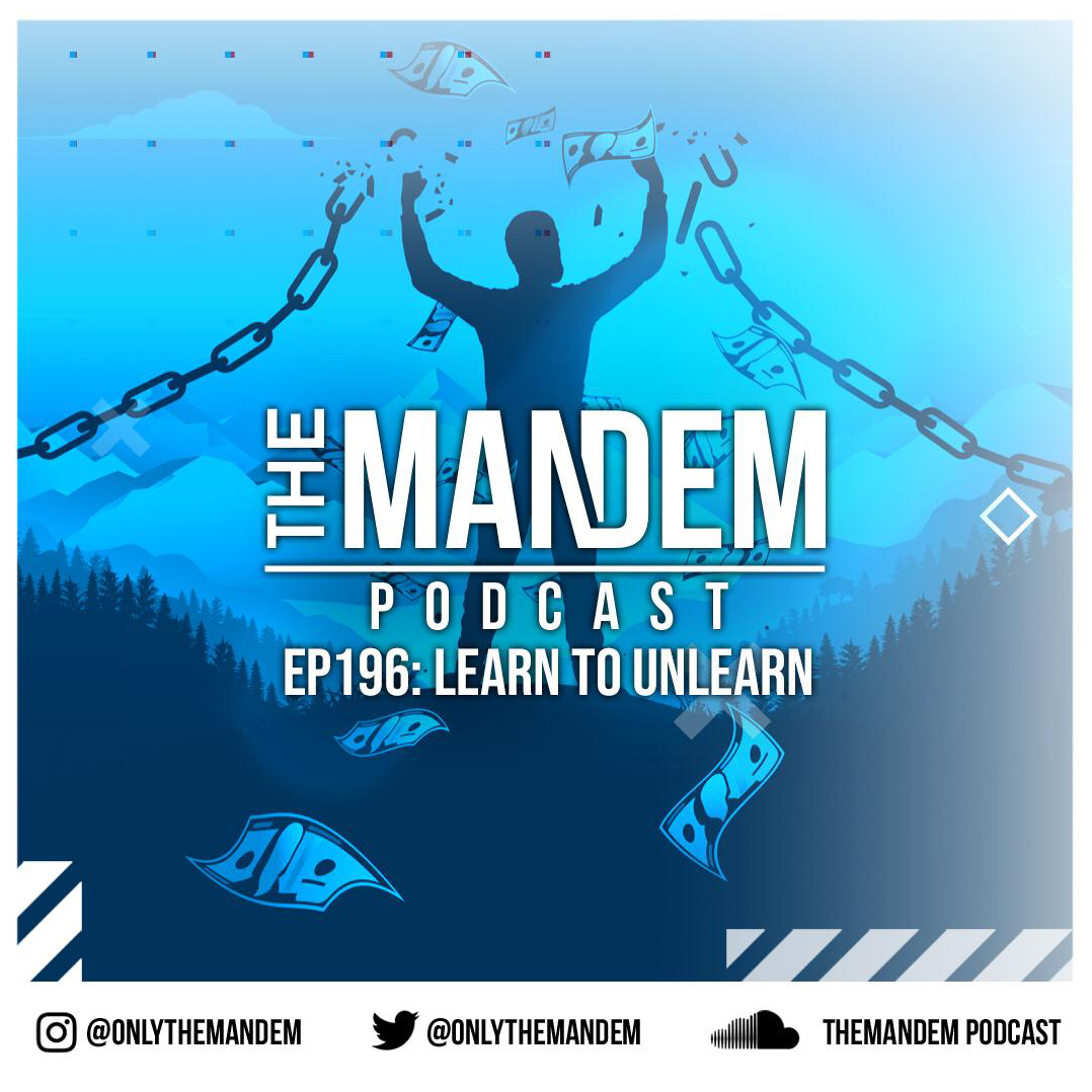 Episode 196 - Learn To Unlearn