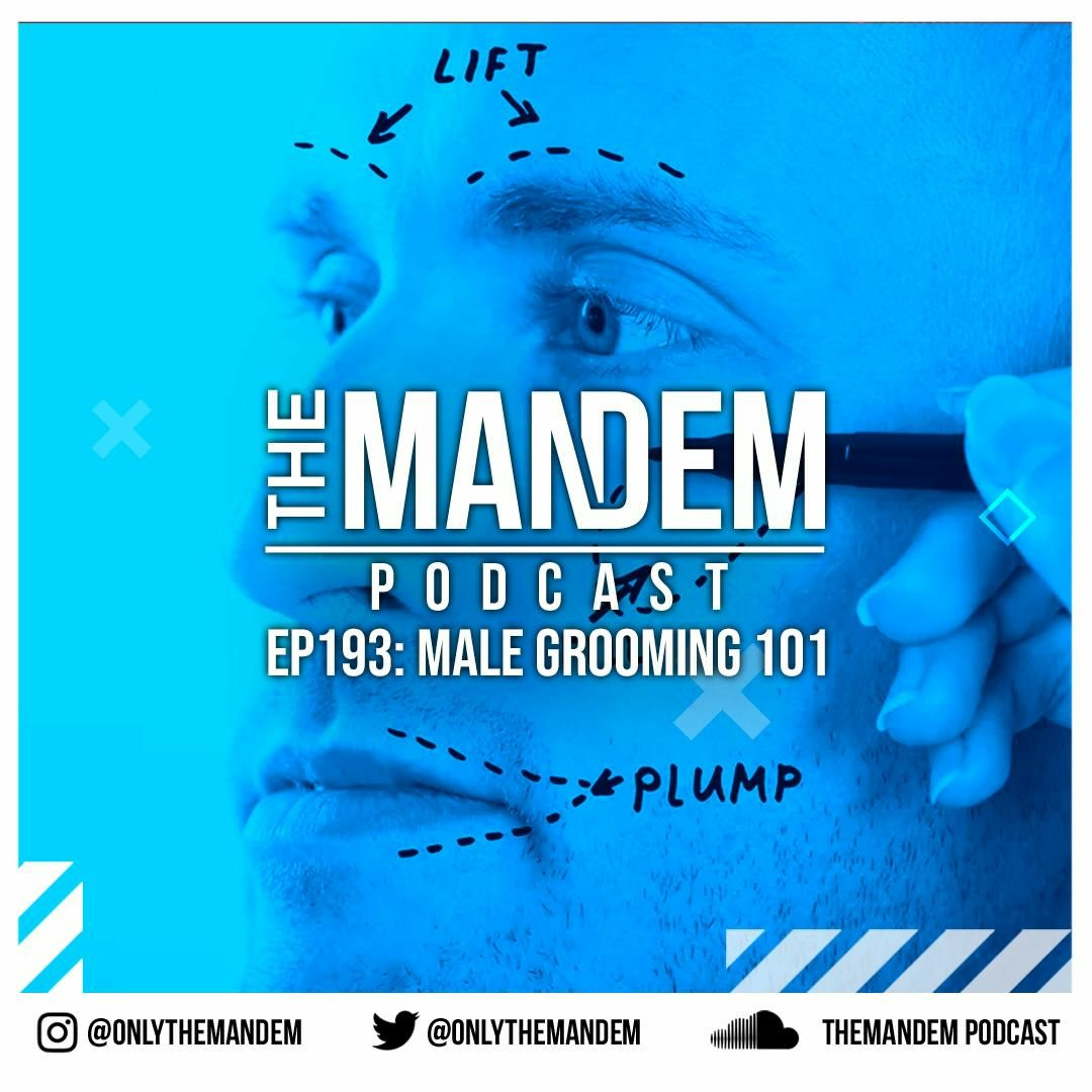 Episode 193 - Male Grooming 101