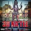 Fake Friends (Explicit Version)