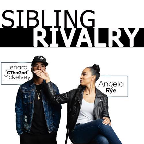 Sibling Rivalry Podcast: Episode 6