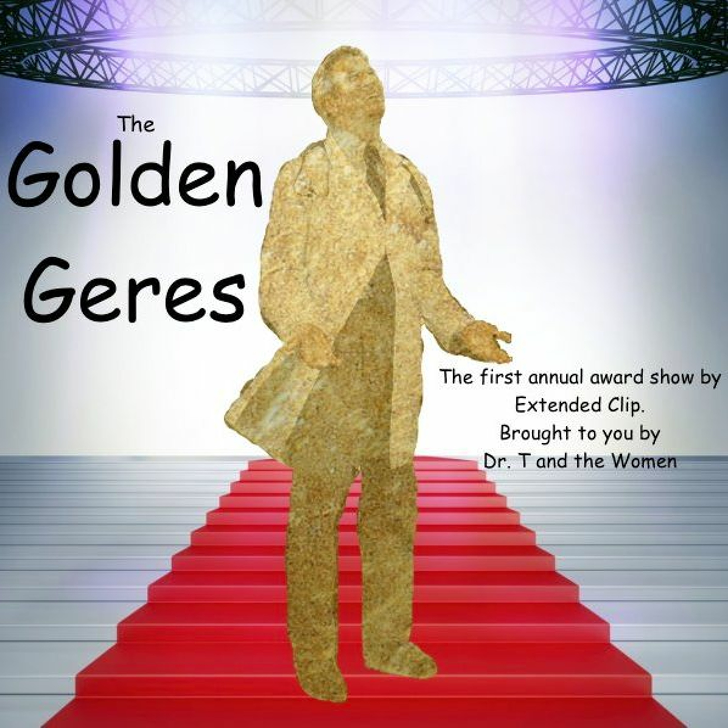 #103 - The First Annual Golden Geres