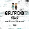 Girlfriend (feat. Ty Dolla $ign & Quavo) (Remix)