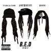 B.E.D. (Remix) [feat. Ty Dolla $ign & Quavo]