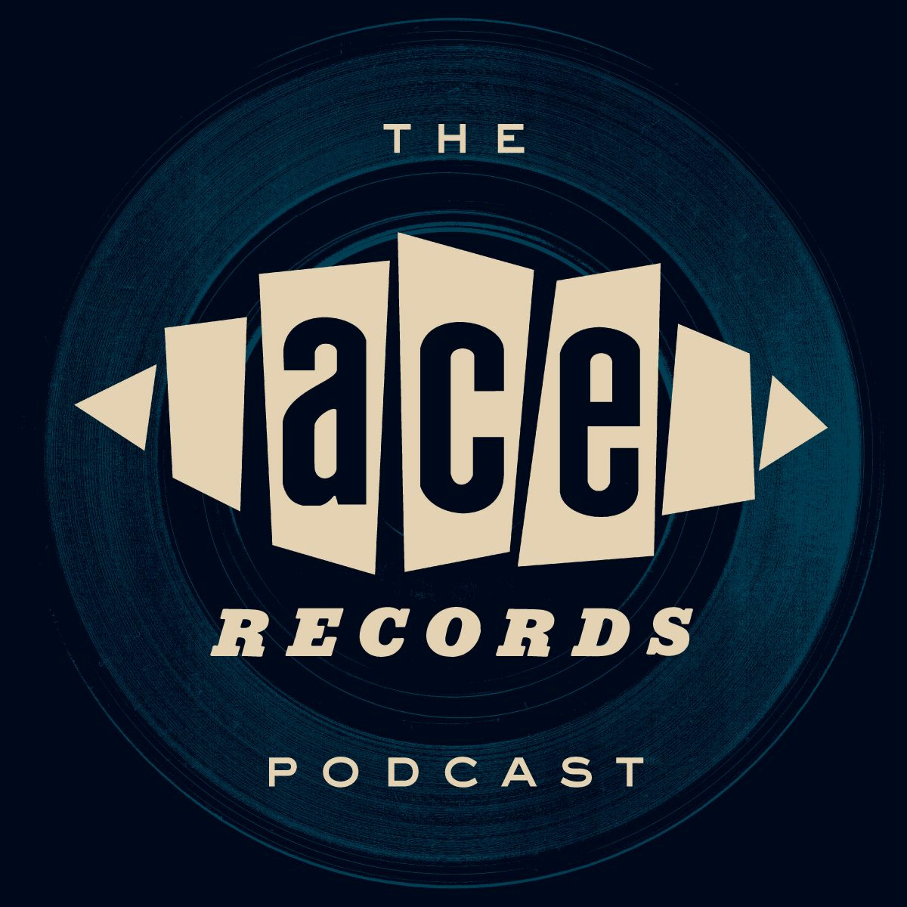 The Ace Records Podcast #19 - Roger Armstrong & Kevin Howlett
