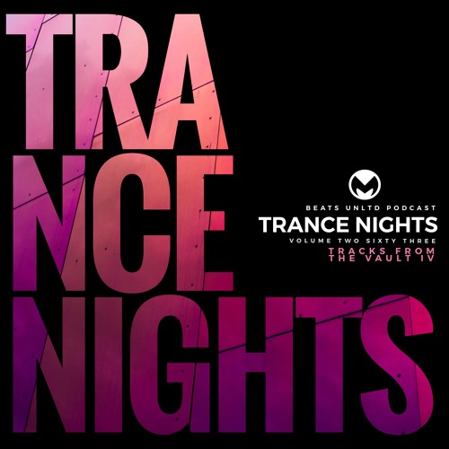 263 Trance Nights Volume 0263   Tracks from the Vault IV