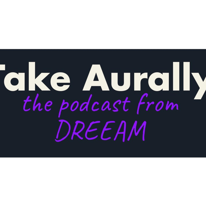 Take Aurally