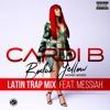 Bodak Yellow Feat Messiah Latin Trap Remix Mp3
