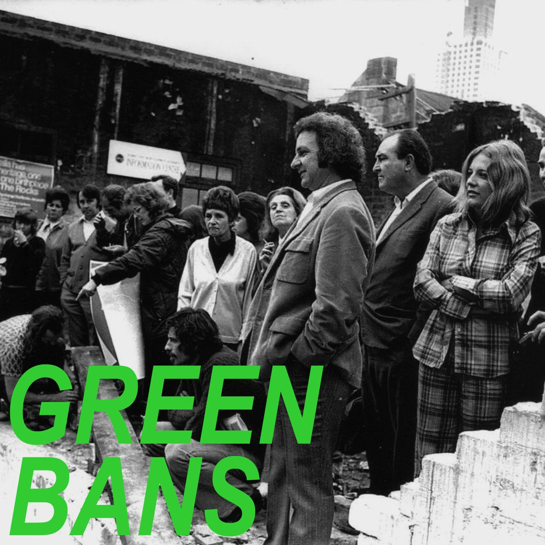 E47: The green bans, part 1