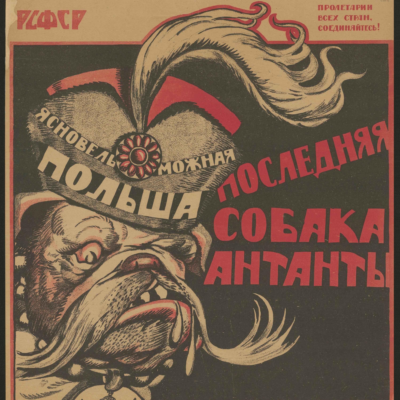 Polsk-bolsjevikiska kriget I: 1900-talets minst kända europeiska krig