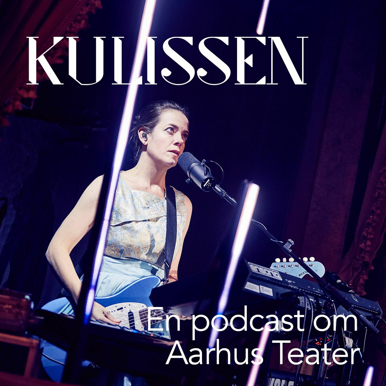 Kulissen - en podcast om Aarhus Teater