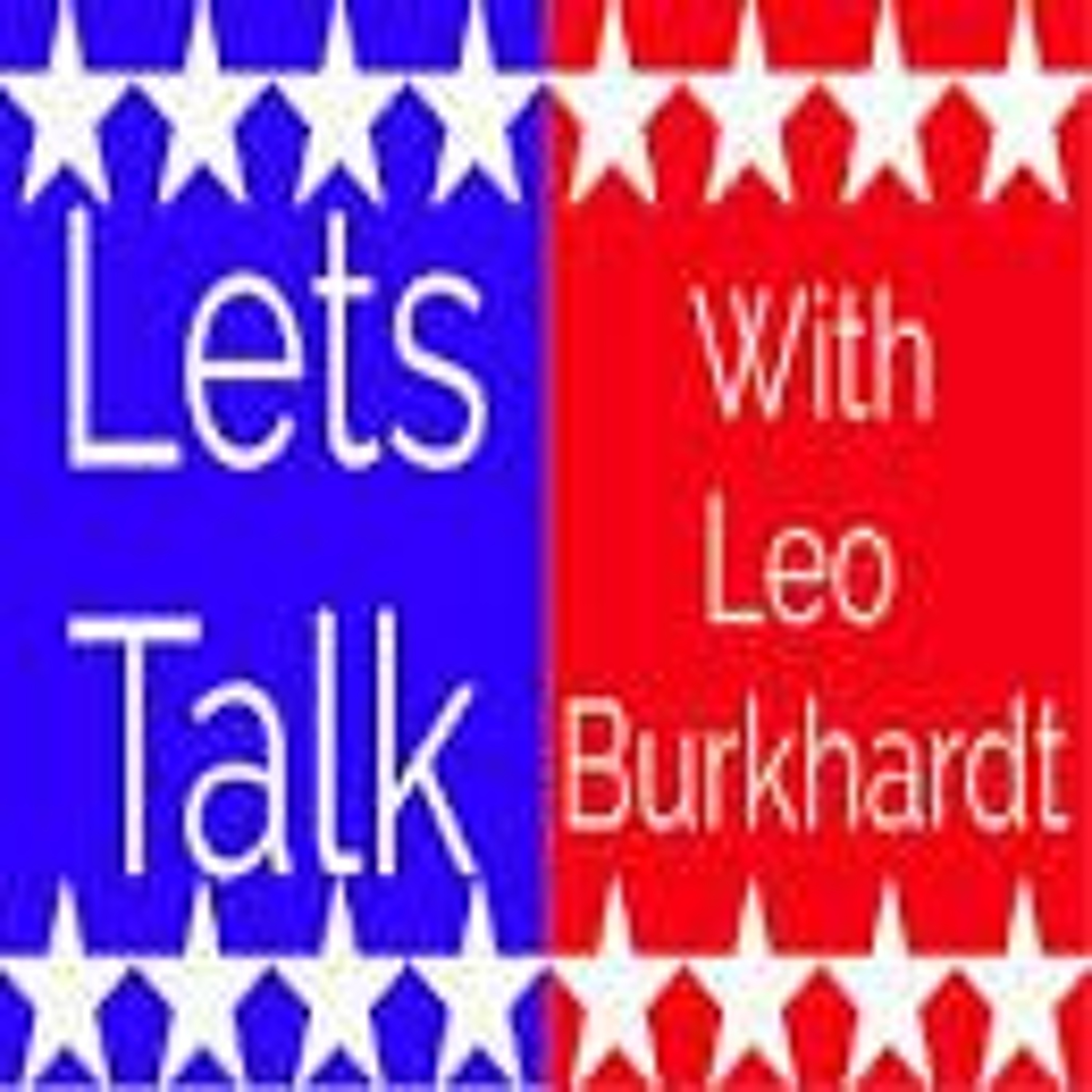 Lets Talk, with Leo Burkhardt
