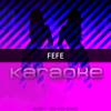 FeFe (Originally Performed by 6ix9ine feat. Nicki Minaj and Murda Beatz)