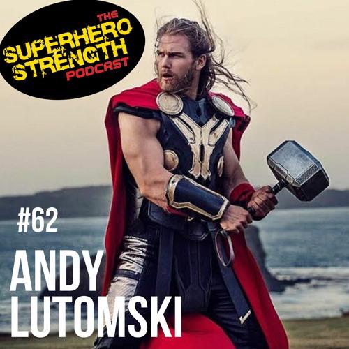 Ep62- Andrew Lutomski [Thor Of Oz]