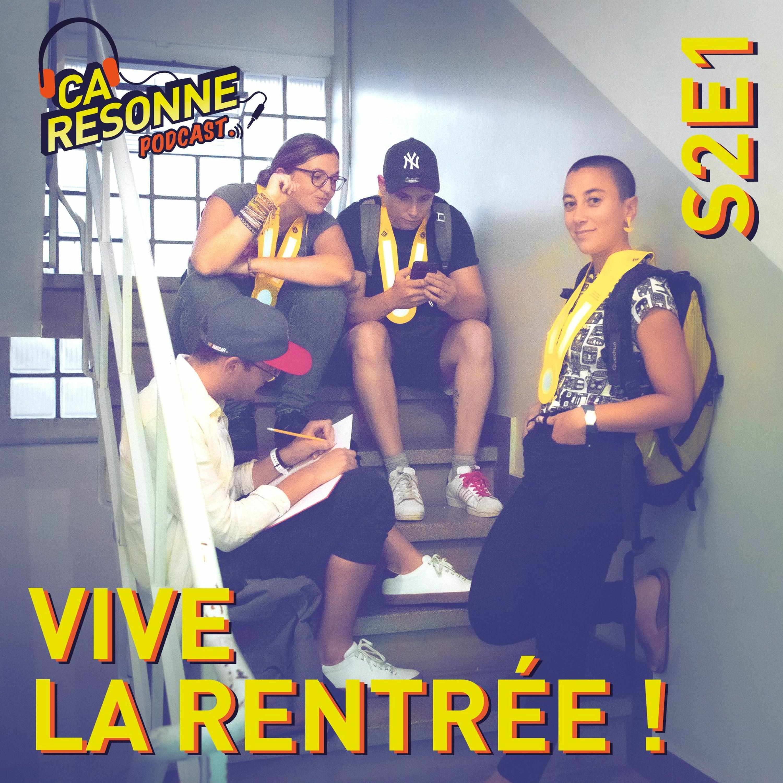 S2E1 | Vive la Rentrée !