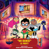 Go! (Remix) [From Teen Titans Go! To The Movies: Original Motion Picture Soundtrack]