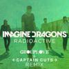 Radioactive (Grouplove & Captain Cuts Remix)