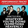 Whatever You're Doing (Something Heavenly) (Medium Key Performance Track With Background Vocals)