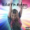 Bitch I'm Madonna (Fedde Le Grand Remix) [feat. Nicki Minaj]