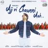 Ajj Vi Chaunni Aah