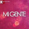 Mi Gente (Originally Performed by J Balvin & Willy William)