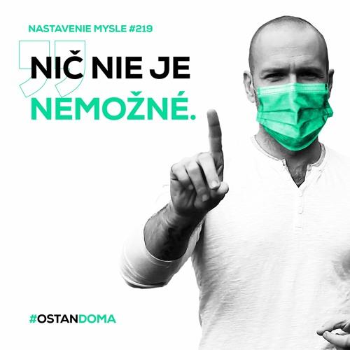 #ostandoma - Ako zmeniť nemožné na možné   #NM219