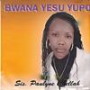 Bwana Yesu Yupo