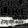 Girls Like You (feat. Cardi B) (TOKiMONSTA Remix)