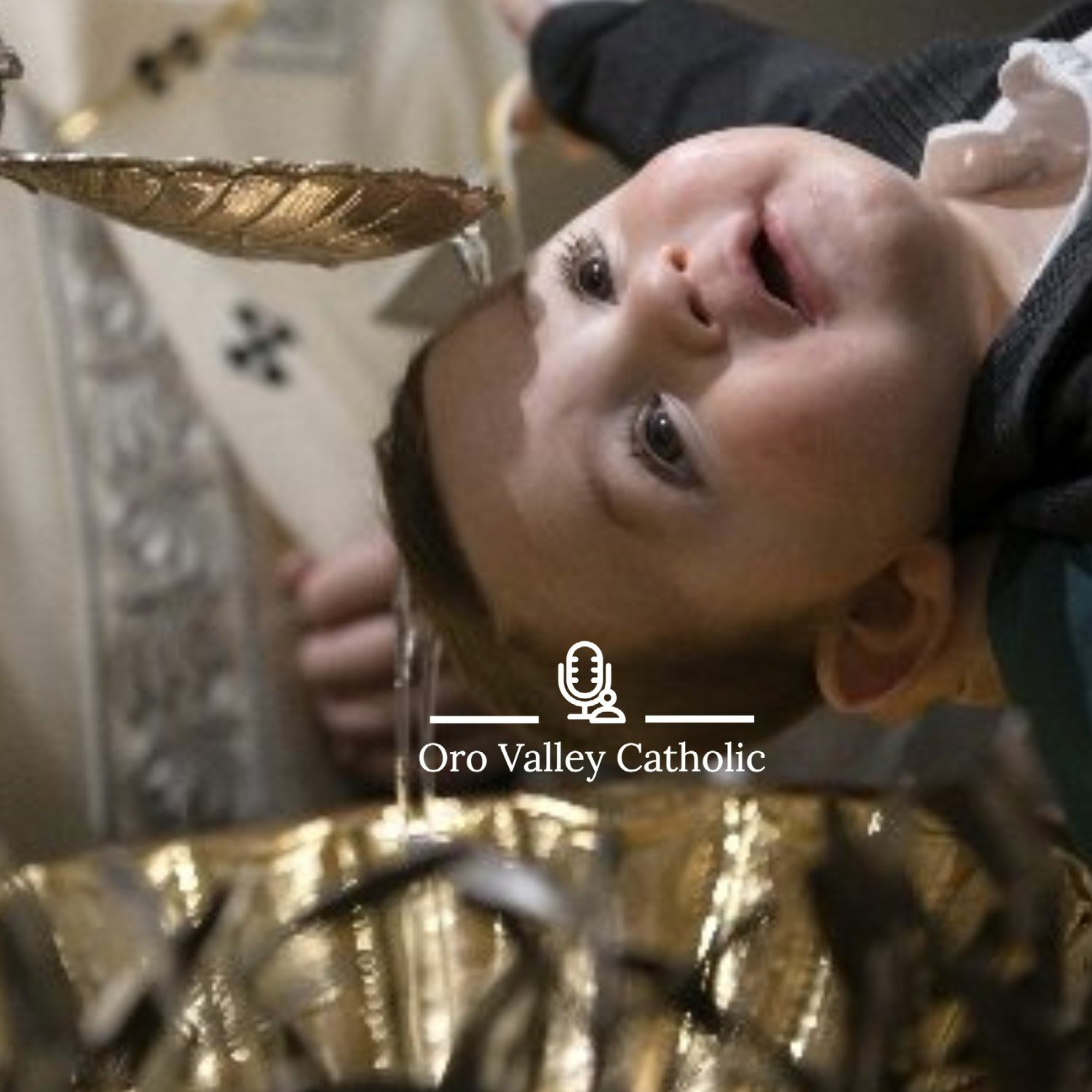 Preparation and Fulfillment - The Sacrament of Baptism