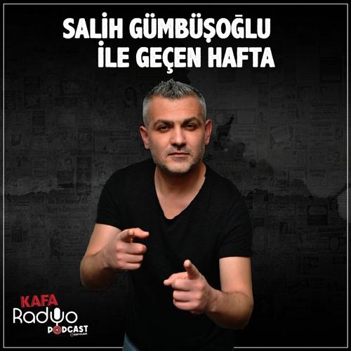 Salih Gümbüşoğlu - Geçen Hafta