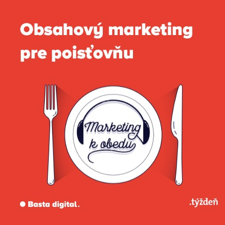Marketing k obedu: Obsahový marketing pre poisťovňu