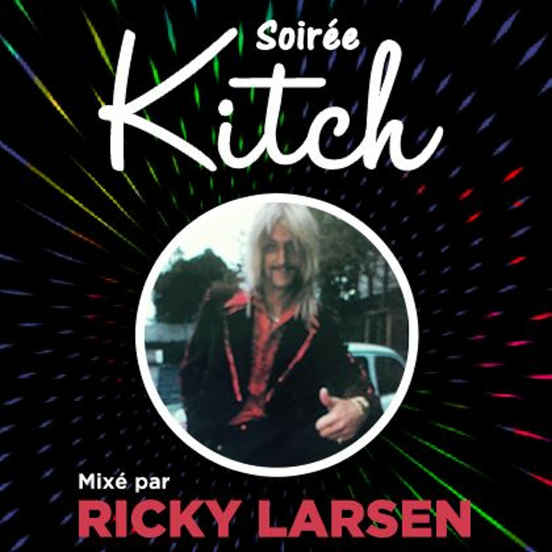 KITCH PARTY avec Ricky Larsen (16/11/20)
