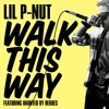 Walk This Way (feat. Haunted By Heroes) (Single)