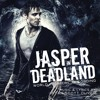 Deadland Welcome / Tour Song / Jasper in Deadland