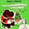 I Want a Hippopotamus for Christmas (Hippo the Hero)